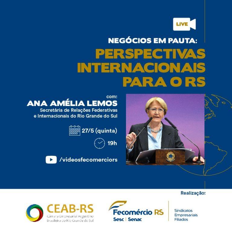 Nesta quinta-feira, Fecomércio-RS discute perspectivas para expansão de negócios internacionais com Ana Amélia Lemos