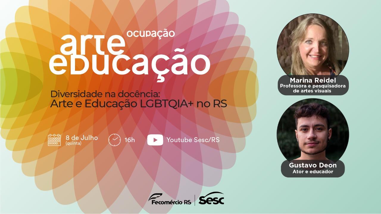Ocup(A)ção Arte Educação: Projeto nacional do Sesc chega ao RS com discussão sobre a diversidade na docência